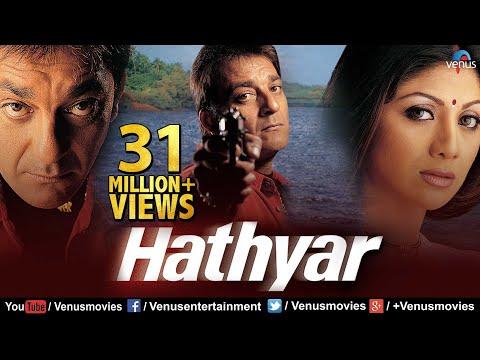 Hathyar | Hindi Full Movie | Sanjay Dutt Movies | Shilpa Shetty | Latest Bollywood Movies