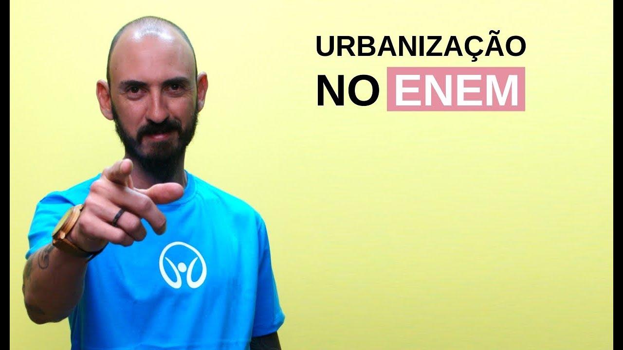Urbanização no Enem