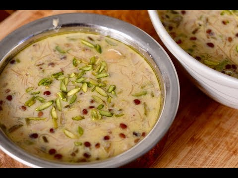 Sheer Khurma Recipe in Hindi   शीर खुरमा बनाने का तरीका   Eid 2017 Special   Sheer Khorma Recipe
