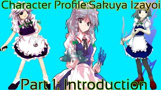 Sakuya Izayoi  - (Touhou Project) - Touhou - Character Profile Sakuya Izayoi Part 1[Introduction] (The Time Stopping, Elegant Maid)