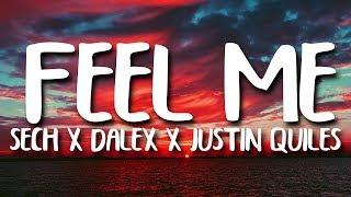 Sech, Dalex - Feel Me ft. Justin Quiles, Lenny Tavarez, Feid, Mariah (Letra/Lyrics)