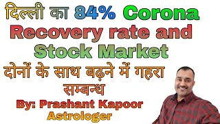 COVID-19 in Delhi 84% recovery rate has a close connection with stock market gains