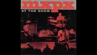 MxPx - The KKK Took My Baby Away