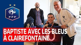 Baptiste à le rencontre des Bleus !