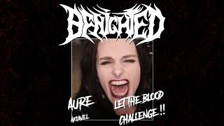 LET THE BLOOD CHALLENGE #01