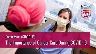 Newswise:Video Embedded loyola-medicine-radiation-oncology-chair-urges-cancer-screenings-and-ongoing-care-during-covid-19
