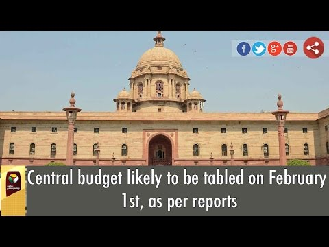 Central-budget-likely-to-be-tabled-on-February-1st-as-per-reports
