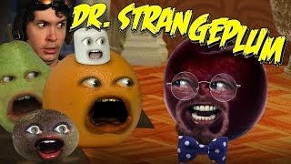 Annoying Orange HFA - Dr. Strangeplum