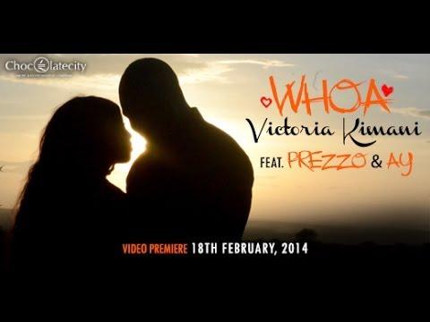 VICTORIA KIMANI ft. PREZZO & AY- WHOA