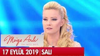 Müge Anlı ile Tatlı Sert 17 Eylül 2019 - Tek Parça