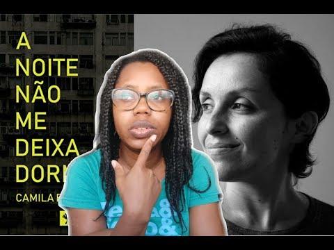 Falando Sobre Livros #32 - A Noite não me deixa dormir - Camila Fernandes