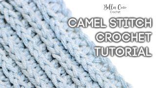 HOW TO CROCHET THE CAMEL STITCH   Bella Coco Crochet