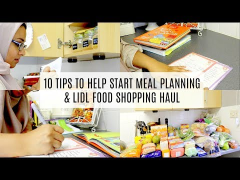 10 TIPS TO START MEAL PLANNING & LIDL FOOD HAUL *COLLAB