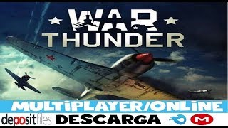 DESCARGAR WAR THUNDER PARA PC ULTIMA VERSIÓN // ESPAÑOL+ONLINE+WINDOWS 7/8/8.1/10