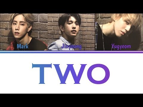 [Color Coded Lyrics] GOT7 - TWO (2) [MarkJinGyeom Unit] (Kan/Rom/Eng)
