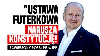 """""""Ustawa futerkowa sprzeczna z konstytucją!"""" ZAWIESZONY poseł PiS"""