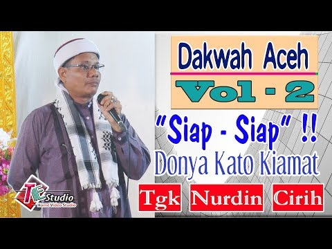 Dakwah Aceh I Tgk. Nurdin Amin Cirih. I