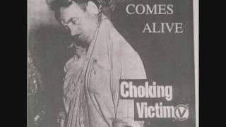 Choking Victim - Fucked Reality (Victim Comes Alive version)