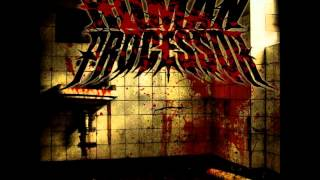 Human Processor - Cold Blooded Murder