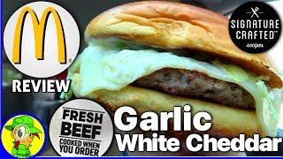McDonald's® | Garlic White Cheddar Burger | 100% Fresh Beef Review! 🧀🍔💯 - Video Youtube