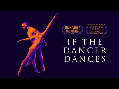 If the Dancer Dances - Official Trailer (2019)