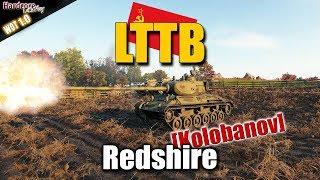 WoT: LTTB Kolobanov on Redshire, WORLD OF TANKS
