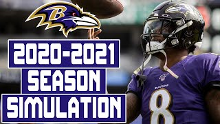 Baltimore Ravens 2020-2021 Season Simulation (Madden With Updated Rosters)