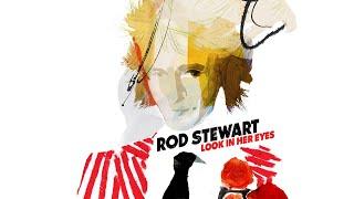 Gambar cover Rod Stewart - Look In Her Eyes (Audio)