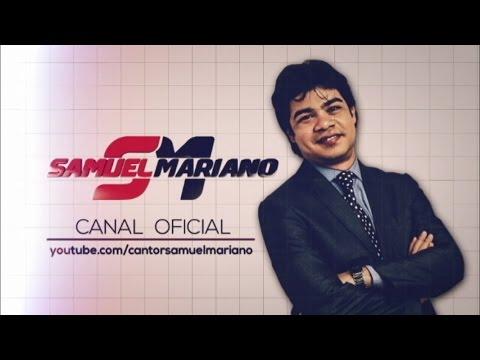 Samuel Mariano - Quem Me Vê Cantando