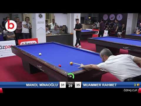 MANOL MİNAOĞLU & MUAMMER RAHMET Bilardo Maçı - SAKARYA ÖZPAŞ CUP 2019-3.TUR