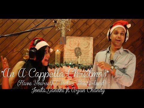 Jonita Gandhi ft. Arjun Chandy – An A Cappella Christmas: Music