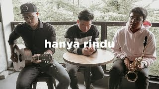 Andmesh   Hanya Rindu (eclat Acoustic Cover)