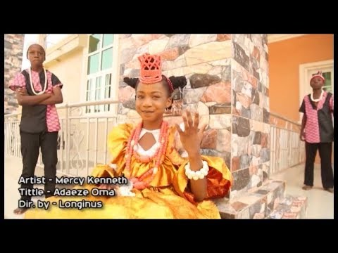 Mercy Kenneth Music Tittle  Adaeze oma  || with mercy kenneth