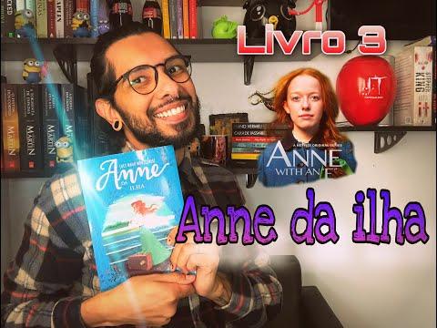 Anne with an E -- LIVRO 3-- Anne da ilha.