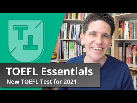 The TOEFL Essentials Test (2021): Everything you need to know ...