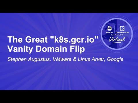 "Image thumbnail for talk The Great ""k8s.gcr.io"" Vanity Domain Flip"
