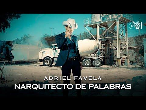 Narquitecto de Palabras - Adriel Favela  (Video)