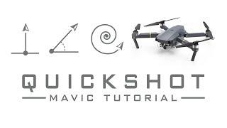 DJI Mavic Pro Quickshot Tutorial
