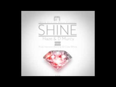 DJCokeWhite & DBG Present Haze & D Murcy - Shine Prod  Narcotic Beatz Official Preview