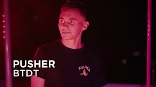 Pusher Ft. Caroline Kole | BTDT | First Play Live