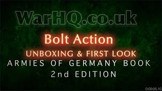 Bolt Action - Unboxing and First Look - Armies of Germany Book 2nd Edition