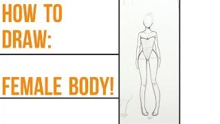 How To Draw Female Anatomy!~ Step-By-Step~
