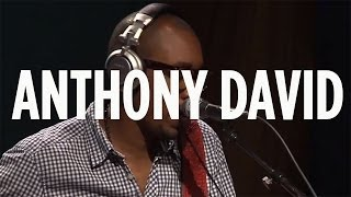 "Anthony David ""Body Language"" // SiriusXM // Heart & Soul"