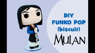 DIY - MULAN FUNKO POP (BISCUIT)