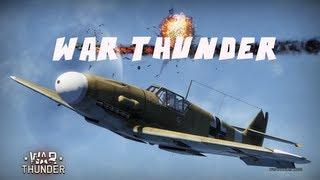 War Thunder - Part 1 - Chocs Away!