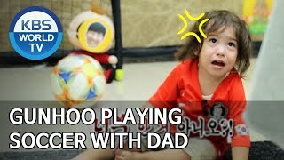 Gunhoo playing soccer with dad [The Return of Superman/2020.02.02]