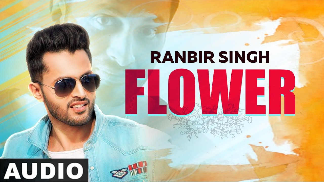 Flower Lyrics - Ranbir Singh