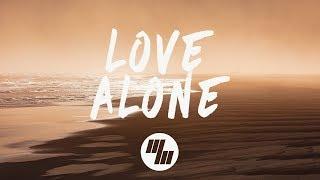 Mokita - Love Alone (Lyrics) - YouTube