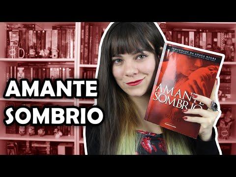 Amante Sombrio - J. R. Ward [RESENHA]
