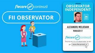 Povestile Observatorilor FiecareVot: Alexandru Moldovan